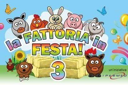 TORNA, PER LA SUA TERZA EDIZIONE, LA FATTORIA IN FESTA!